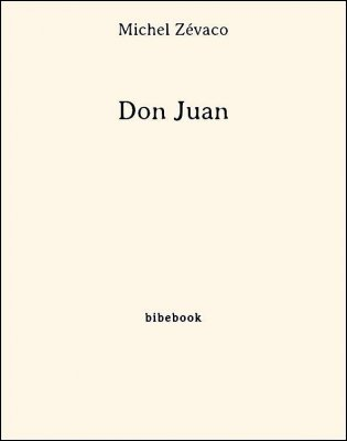 Don Juan - Zévaco, Michel - Bibebook cover