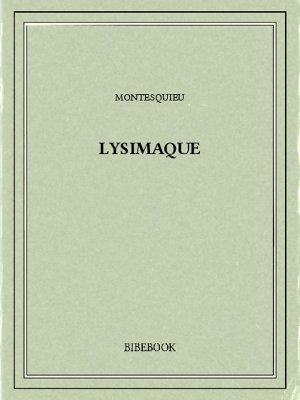 Lysimaque - Montesquieu, Charles-Louis de Secondat - Bibebook cover