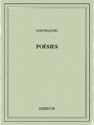 Poésies - Montesquieu, Charles-Louis de Secondat - Bibebook cover