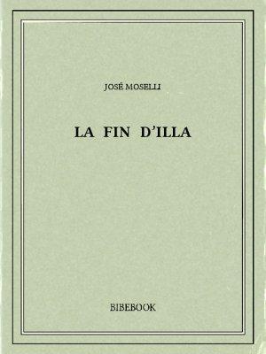 La fin d'Illa - Moselli, José - Bibebook cover