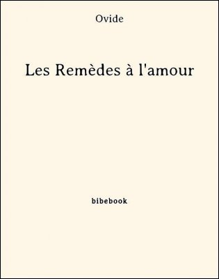 Les Remèdes à l'amour - Ovide - Bibebook cover