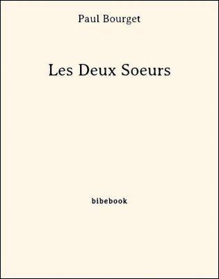 Les Deux Soeurs - Bourget, Paul - Bibebook cover