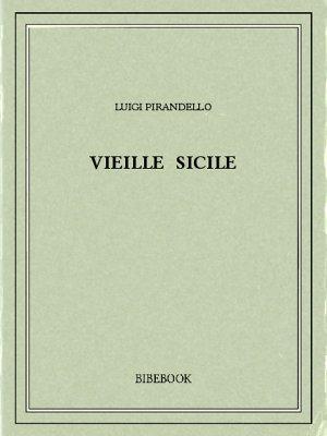 Vieille Sicile - Pirandello, Luigi - Bibebook cover