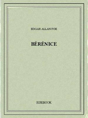 Bérénice - Poe, Edgar Allan - Bibebook cover