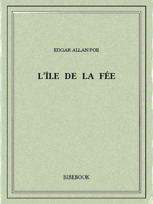 L'île de la Fée - Poe, Edgar Allan - Bibebook cover