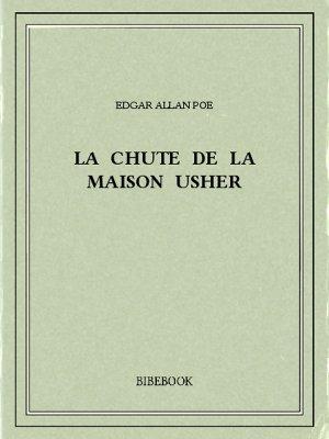 La chute de la Maison Usher - Poe, Edgar Allan - Bibebook cover