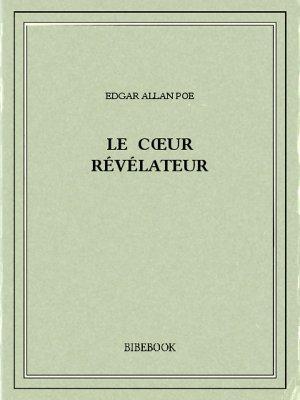 Le cœur révélateur - Poe, Edgar Allan - Bibebook cover