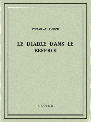 Le diable dans le beffroi - Poe, Edgar Allan - Bibebook cover