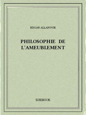 Philosophie de l'ameublement - Poe, Edgar Allan - Bibebook cover
