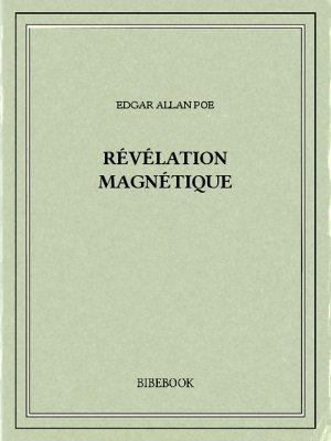 Révélation magnétique - Poe, Edgar Allan - Bibebook cover