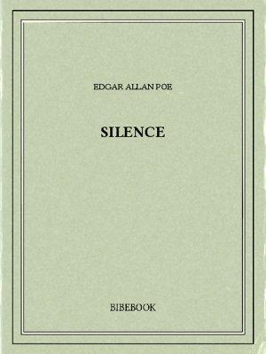 Silence - Poe, Edgar Allan - Bibebook cover