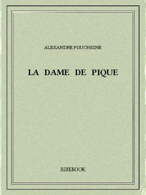 La Dame de pique - Pouchkine, Alexandre - Bibebook cover