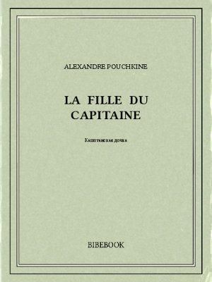 La fille du capitaine - Pouchkine, Alexandre - Bibebook cover