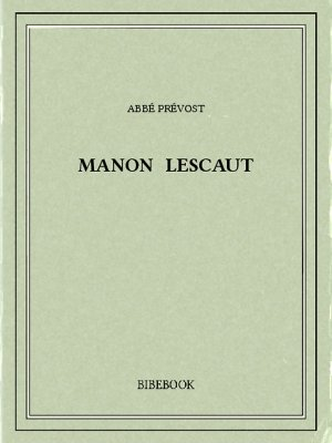 Manon Lescaut - Prévost, Abbé - Bibebook cover