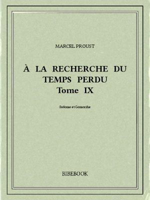 À la recherche du temps perdu IX - Proust, Marcel - Bibebook cover
