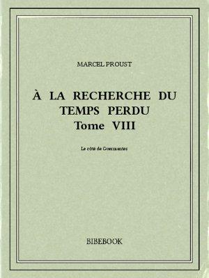 À la recherche du temps perdu VIII - Proust, Marcel - Bibebook cover