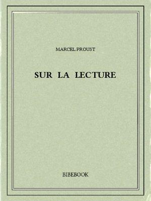 Sur la lecture - Proust, Marcel - Bibebook cover