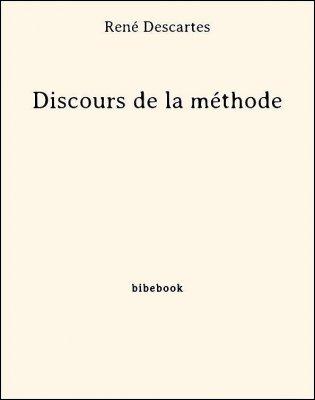 Discours de la méthode - Descartes, René - Bibebook cover