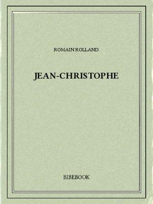 Jean-Christophe - Rolland, Romain - Bibebook cover
