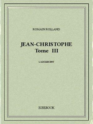 Jean-Christophe III - Rolland, Romain - Bibebook cover