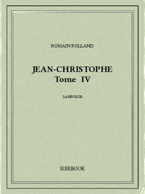 Jean-Christophe IV - Rolland, Romain - Bibebook cover