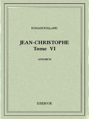 Jean-Christophe VI - Rolland, Romain - Bibebook cover