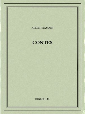 Contes - Samain, Albert - Bibebook cover
