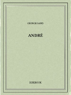 André - Sand, George - Bibebook cover