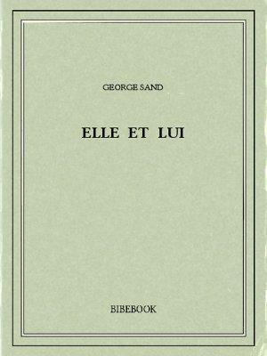 Elle et lui - Sand, George - Bibebook cover