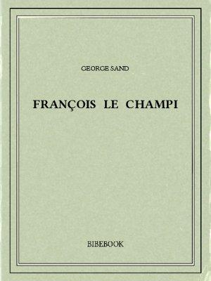François le champi - Sand, George - Bibebook cover