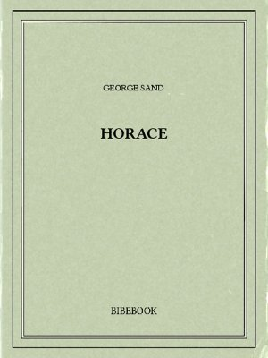 Horace - Sand, George - Bibebook cover