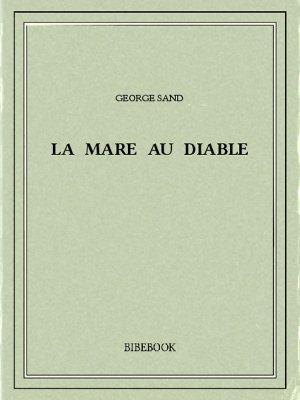 La Mare au Diable - Sand, George - Bibebook cover