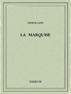 La marquise - Sand, George - Bibebook cover