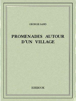 Promenades autour d'un village - Sand, George - Bibebook cover