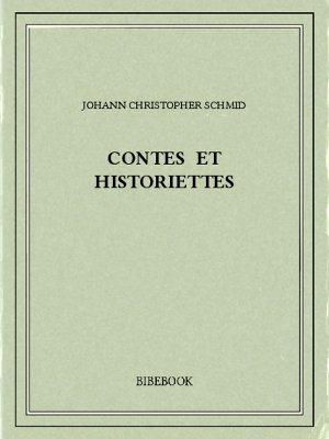 Contes et historiettes - Schmid, Johann Christopher - Bibebook cover