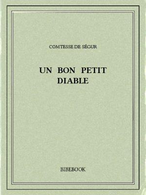 Un bon petit diable - Ségur, Comtesse de - Bibebook cover