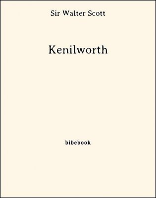 Kenilworth - Scott, Sir Walter - Bibebook cover
