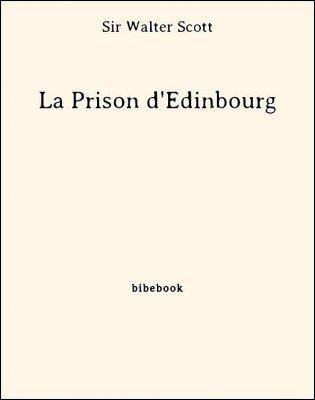 La Prison d'Édinbourg - Scott, Sir Walter - Bibebook cover