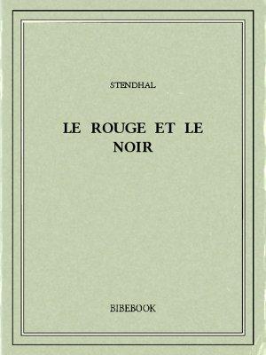 Le rouge et le noir - Stendhal - Bibebook cover