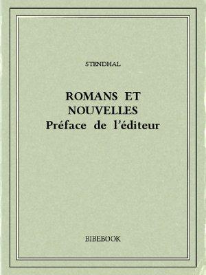 Romans et nouvelles — Préface de l'éditeur - Stendhal - Bibebook cover