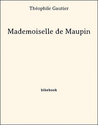 Mademoiselle de Maupin - Gautier, Théophile - Bibebook cover