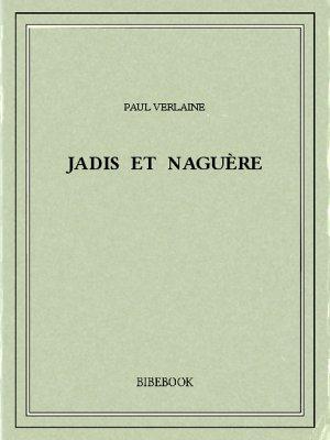 Jadis et naguère - Verlaine, Paul - Bibebook cover