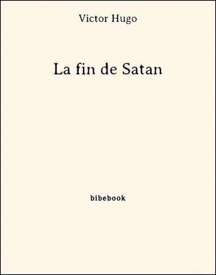 La fin de Satan - Hugo, Victor - Bibebook cover
