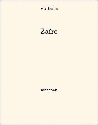 Zaïre - Voltaire - Bibebook cover