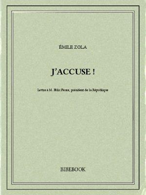 J'accuse ! - Zola, Emile - Bibebook cover