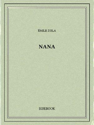 Nana - Zola, Emile - Bibebook cover