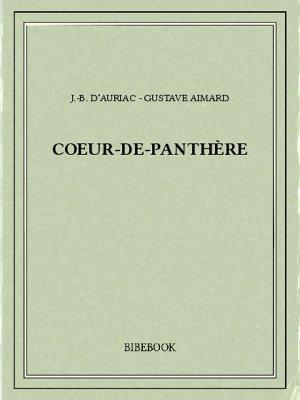Coeur-de-Panthère - Aimard, Gustave, Auriac, J.-B. d' - Bibebook cover