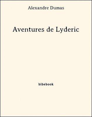 Aventures de Lyderic - Dumas, Alexandre - Bibebook cover