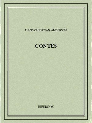 Contes - Andersen, Hans Christian - Bibebook cover