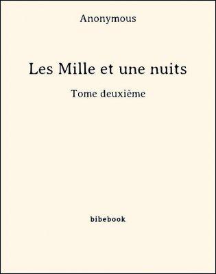 Les Mille et une nuits - Tome deuxième - Anonymous - Bibebook cover